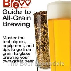 Brew Your Own Guide to All Grain Brewing